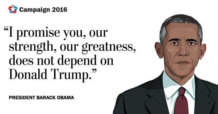 باراک اوباما با این جملات نه تنها باعث ضعف در برنامه دونالد ترامپ نشد بلکه آن را قوت بخشید.